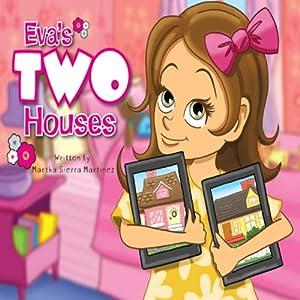 Eva's Two Houses Audiobook