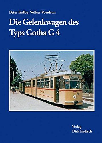 Die Gelenkwagen des Typs Gotha G4