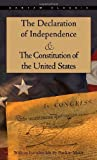 The Declaration of Independence and the Constitution of the United States, , 0553214829