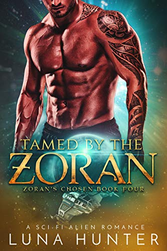 Tamed by the Zoran (Scifi Alien Romance) (Zoran