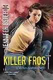 Killer Frost (Mythos Academy)