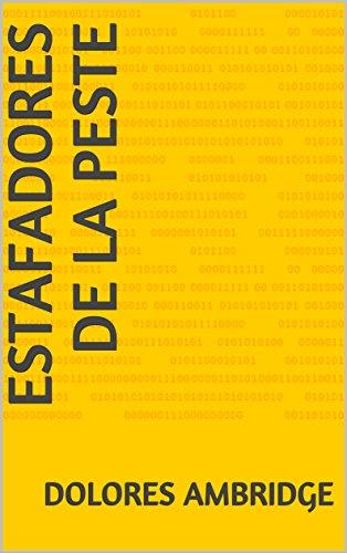 Estafadores de la peste (Spanish Edition) by [Ambridge, Dolores]