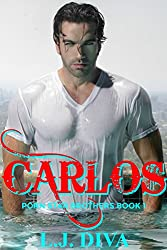 Carlos (Porn Star Brothers Book 1)