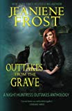 Outtakes From The Grave (Night Huntress) (Volume 8)
