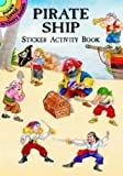 : Pirate Ship Sticker Activity Book (Dover Little Activity Books Stickers)