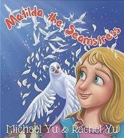 Books for Kids: Matilda the Seamstress (Children's book, Picture books, Preschool Books, Ages 3-5, Baby books, Kids book, Bedtime story): Children's Picture Books