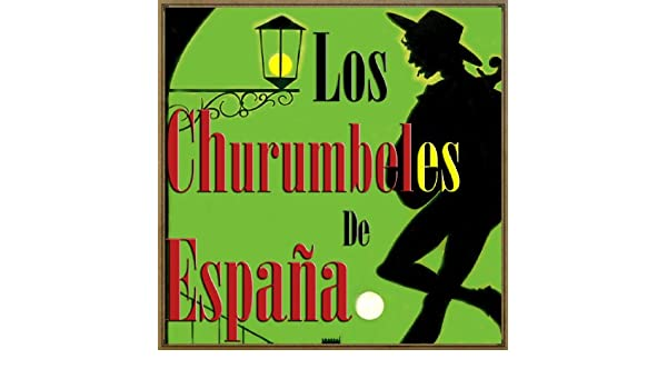 España de Mis Amores by Los Churumbeles De España on Amazon Music - Amazon.com