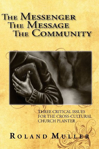 - The Messenger, the Message and the Community