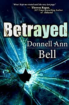 Betrayed by [Bell, Donnell Ann]