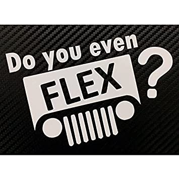 Amazoncom Do You Even FLEX X Style Decal Sticker Custom Die - Custom die cut vinyl stickers how to apply
