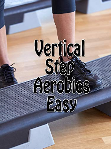 - Vertical Step Aerobics Easy