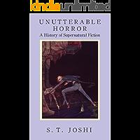 Unutterable Horror: A History of Supernatural Fiction