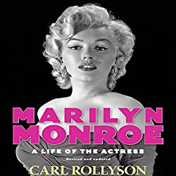 Marilyn Monroe: A Life of the Actress, Revised and Updated