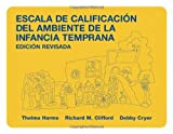 Escala de Calificacisn del Ambiente de la Infancia Temprana, Harms, Thelma and Clifford, Richard M., 0807742570