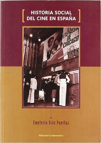 Historia social del cine en España: 134 (Arte / Cine): Amazon.es: Diez Puertas, Emeterio: Libros