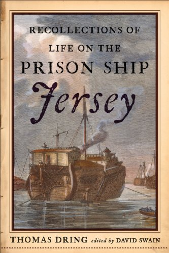 Recollections of Life on the Prison Ship Jersey (Ship Prison)
