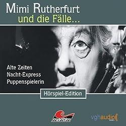 Mimi Rutherfurt und die Fälle... Alte Zeiten, Nacht-Express, Puppenspielerin