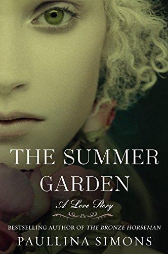 The Summer Garden: A Love Story (The Bronze Horseman)