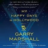 My Happy Days in Hollywood: A Memoir