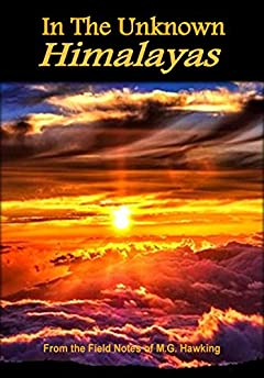 In The Unknown Himalayas, Anthology of Discovery