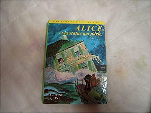 Ebook et téléchargement gratuit Alice et la statue qui parle in French PDF MOBI B0000DU40P