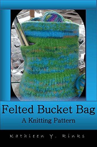 Felted Knit Bucket Bag: Knitting (Felted Bucket)