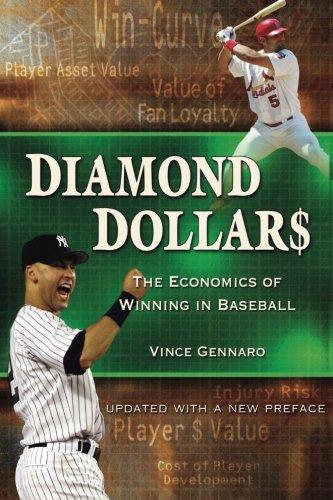 Diamond Dollars: The Economics of Winning in Baseball [Vince Gennaro] (Tapa Blanda)