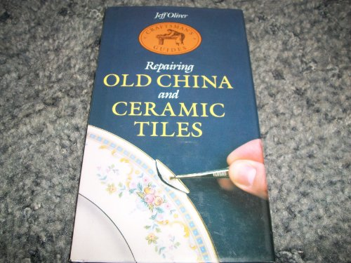 Repairing Old China and Ceramic Tiles (Craftsman's - Salem Tile