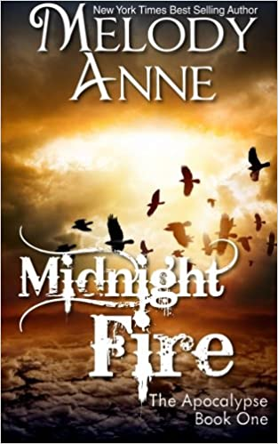 Midnight Fire Rise Of The Dark Angel Book One Volume 1 Melody