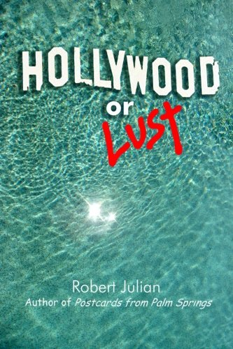 Hollywood or Lust