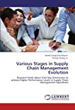 Various Stages in Supply Chain Management Evolution, Bernd Georg Kriechbaum and Cheng-Chang Lin, 3846522643