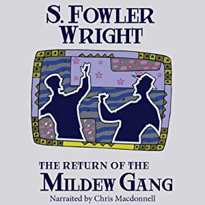 The Return of the Mildew Gang: An Inspector Cauldron Classic Crime Novel Audiobook