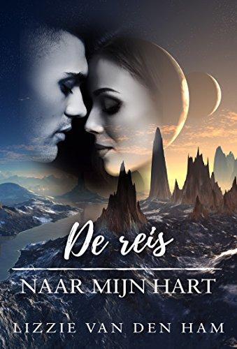 De reis naar mijn hart (In het spoor van de sterren Book 1) (Dutch Edition)