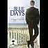 Blue Days (Mangrove Stories Book 1)