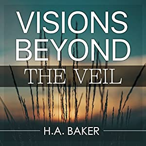 Visions Beyond the Veil Audiobook