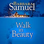 Walk in Beauty: Men of the Land | Ruth Wind,Barbara Samuel