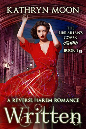 Written: A Reverse Harem Fantasy Romance (The Librarian's Coven Book 1) (English Edition)