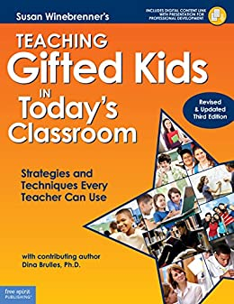 Amazon teaching gifted kids in todays classroom strategies teaching gifted kids in todays classroom strategies and techniques every teacher can use revised fandeluxe Choice Image