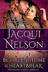 Between Home and Heartbreak (Gambling Hearts Book 2)