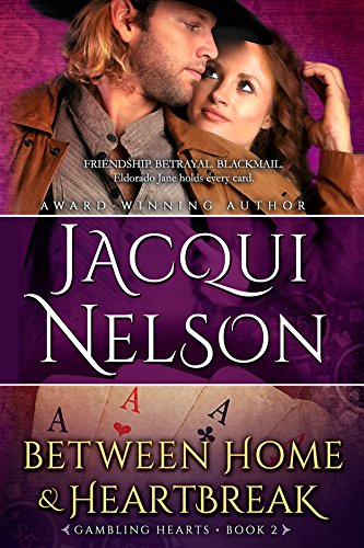 Between Home and Heartbreak (Gambling Hearts Book 2)