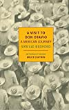 img - for A Visit to Don Otavio: A Mexican Journey (New York Review Books Classics) book / textbook / text book