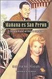 Manana es San Peron, Mariano Ben Plotkin, 0842050299