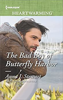 The Bad Boy of Butterfly Harbor by [Stewart, Anna J.]