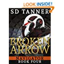 Broken Arrow: Navigator Book Four