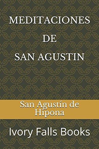 MEDITACIONES DE SAN AGUSTIN (Spanish Edition)