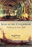 Sons of the Conquerors, Hugh Pope, 1585676411