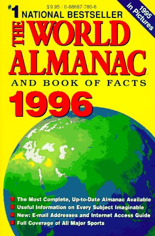 The World Almanac and Book of Facts 1996