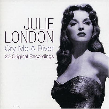 Amazon | Cry Me a River | Julie London | 輸入盤 | 音楽