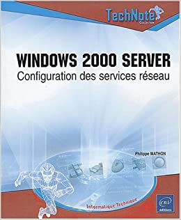 Book Windows 2000 server: Configuration des services réseau