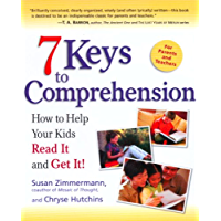 7 Keys to Comprehension: How to Help Your Kids Read It and Get It! (English Edition)